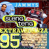 Jammys Sleng Teng Extravaganza '95 by Various Artists