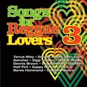 Songs For Reggae Lovers Vol. 3 by Various Artists