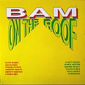 Play & Download Bam On The Roof by Various Artists | Napster