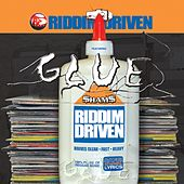 Play & Download Riddim Driven: Glue by Various Artists | Napster