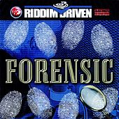 Play & Download Riddim Driven: Forensics by Various Artists | Napster