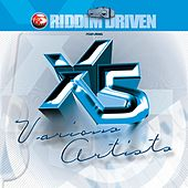 Play & Download Riddim Driven: X5 by Various Artists | Napster