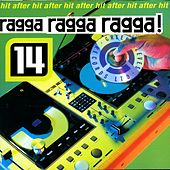 Ragga Ragga Ragga 14 von Various Artists