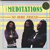 Play & Download No More Friend by The Meditations | Napster