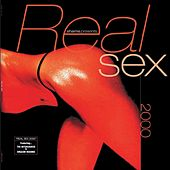 Shams Presents Real Sex 2000 von Various Artists