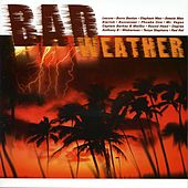 Play & Download Bad Weather by Various Artists | Napster