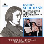Frauenliebe und -leben Op. 42 / Liederkreis Op. 39 / 4 Duetti by Erik Battaglia