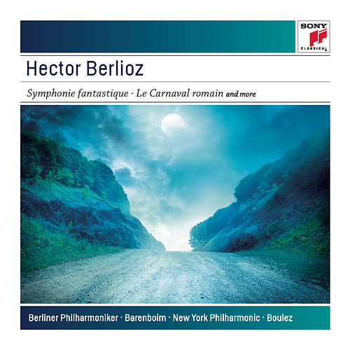 Berlioz: Symphony Fantastique, Op. 14 by Various Artists
