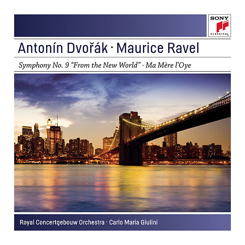 Dvorak: Symphony No. 9 in E Minor Op. 95 'From the New World'  - La mère oye by Royal Concertgebouw Orchestra