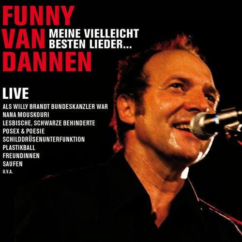 Meine vielleicht besten Lieder...Live 2010 von Funny Van Dannen