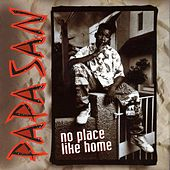 Play & Download No Place Like Home by Papa San | Napster