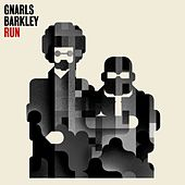 Run von Gnarls Barkley