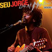 Live At Montreux by Seu Jorge
