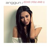 Echo by Anggun
