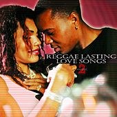 Reggae Lasting Love Song - Vol. 2 by Various Artists