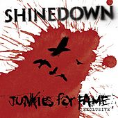 Junkies For Fame von Shinedown