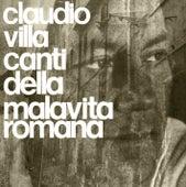 Canti della malavita romana by Claudio Villa