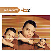 Play & Download Mis Favoritas by Vico C | Napster