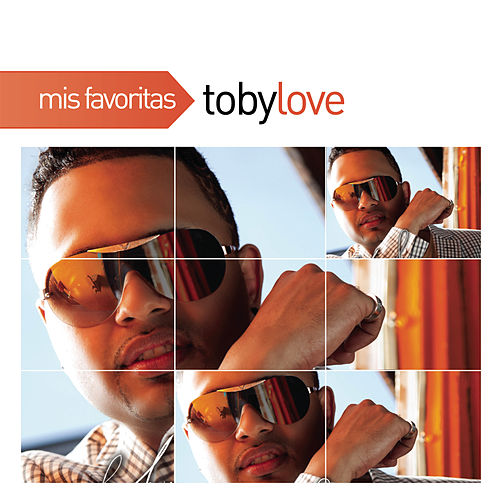Play & Download Mis Favoritas by Toby Love | Napster