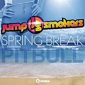 Play & Download Spring Break by Jump Smokers | Napster