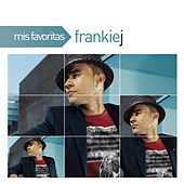 Play & Download Mis Favoritas by Frankie J | Napster