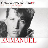 Play & Download Canciones De Amor by Emmanuel | Napster