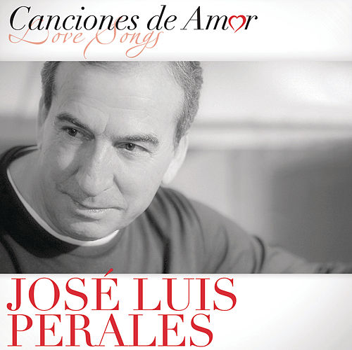 Play & Download Canciones De Amor by Jose Luis Perales | Napster