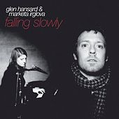 Falling Slowly by Various Artists