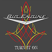 Play & Download Turn It On by Big Engine | Napster