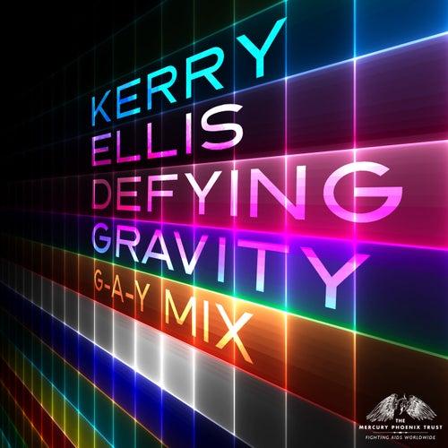 Defying Gravity by Kerry Ellis