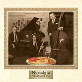 Play & Download Nostalgia by French Jazz Trio | Napster