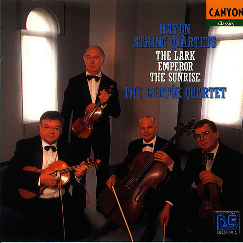Play & Download Hayden: String Quartets, The Lark -  Emperor - The Sunrise by Bartok Quartet | Napster