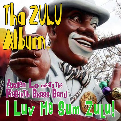 Play & Download I Love Me Some ZULU by Various Artists | Napster