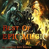 Play & Download Best Of Epic Music by Erik Ekholm | Napster