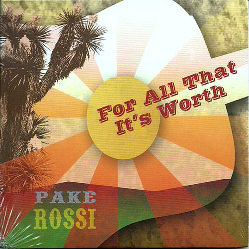 Play & Download For All That It's Worth by Pake Rossi | Napster