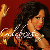 Play & Download Celebrate - Single by CeCe Peniston | Napster