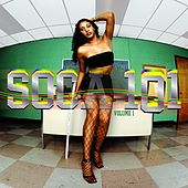 Play & Download Soca 101 Vol. 1 by Various Artists | Napster