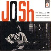 Josh White Sings Ballads And Blues by Josh White