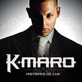 Play & Download Histoires De Luv by K.maro | Napster