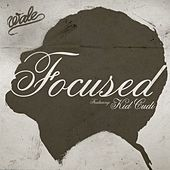 Play & Download Focused by Wale | Napster