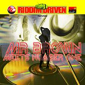 Play & Download Riddim Driven: Mr. Brown Meets Number 1 by Various Artists | Napster