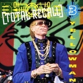 Play & Download Total Recall Vol. 3 by Yellowman | Napster