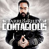 Play & Download Contagious by Tarrus Riley | Napster