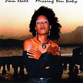 Missing You Baby by Pam Hall