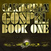 Caribbean Gospel: Book One by Various Artists
