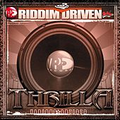 Riddim Driven: Thrilla by Various Artists