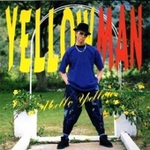 Play & Download Mello Yellow by Yellowman | Napster