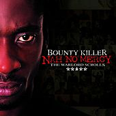Nah No Mercy - The Warlord Scrolls by Bounty Killer