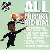 Play & Download All Purpose Riddim by Various Artists | Napster