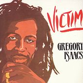 Play & Download Victim by Gregory Isaacs | Napster